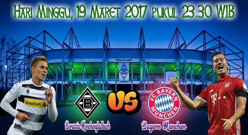 Prediksi Skor B.Monchengladbach vs Bayern Munchen 19 Maret 2017