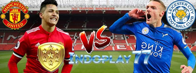 Prediksi Liga Inggris Antara Manchester United vs Leicester City